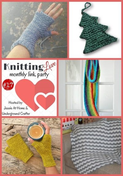 Knitting Love Link Party 17 with Jessie At Home and Underground Crafter | Share your knitting projects, WIPs, tips, tutorials, and patterns through Thursday, January 26, 2017!