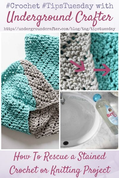 How To Rescue a Stained Crochet or Knitting Project with Unicorn Beyond Clean by Underground Crafter