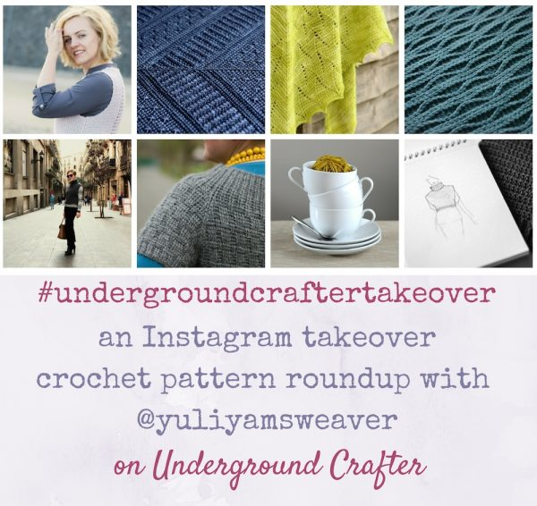 Roundup: 5 crochet patterns by Yuliya Tkacheva from Ms. Weaver on Underground Crafter