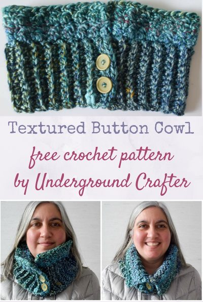 "Textured Button Cowl, free crochet pattern in Red Heart Medley yarn by Underground Crafter | This simple cowl can be worn with the ""collar"" up or down, so it's perfect for transitional weather. The textured stitch pattern is a great way to show off a colorful yarn."