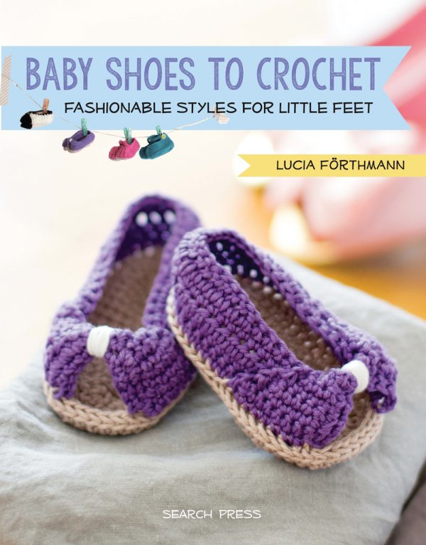 Baby Shoes to Crochet: Fashionable Styles for Little Feet by Lucia Forthmann   Book review, excerpt pattern (Mary Janes booties), and giveaway on Underground Crafter
