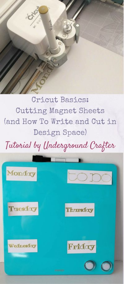 Cricut Basics: Cutting Magnet Sheets (and How To Write and Cut in Design Space) tutorial by Underground Crafter | Make your own magnetic organizer board with your Cricut!