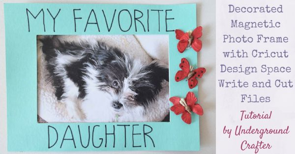Decorated Magnetic Photo Frame tutorial by Underground Crafter   This 15-minute craft project includes Cricut Write and Cut files.