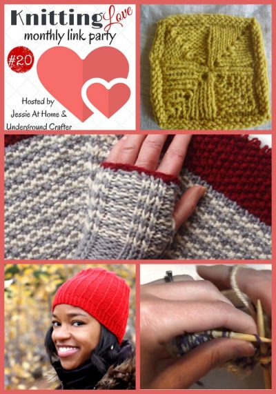 Knitting Love Link Party 20 | Share your latest WIPs, projects, tips, tutorials, and patterns with Underground Crafter and Jessie At Home through April 27, 2017, and check out the four most clicked on posts from last month!