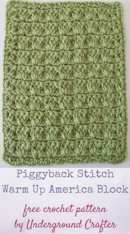 Piggyback Stitch Warm Up America Block, free crochet pattern in Loops and Threads Impeccable yarn by Underground Crafter | This simple stitch pattern adds visual interest to any project. This block is sized for donation to Warm Up America, a charity that distributes handmade blankets to people in need.