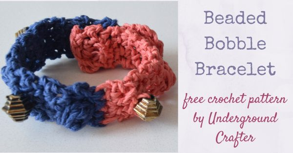 Free crochet pattern: Beaded Bobble Bracelet in Hemptique Hemp Cord by Underground Crafter | Combine bobbles and beads to make a textured bracelet.