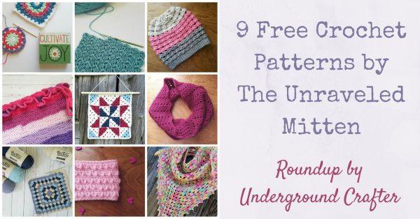 Roundup: 9 free crochet patterns by The Unraveled Mitten via Underground Crafter