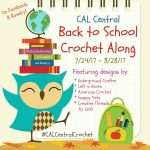 2017 Back-to-School Crochet-a-Long with CAL Central - Get ready for school with 5 free crochet patterns by 5 designers! Get more information on Underground Crafter or in the CAL Central groups on Facebook and Ravelry