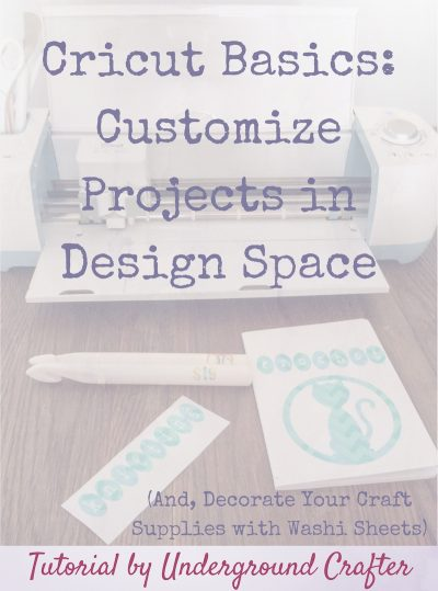 Customize Projects in Cricut Design Space (And, Decorate Your Craft Supplies with Washi Sheets) by Underground Crafter | Have you ever wondered how easy it is to make custom projects in Cricut Design Space? Watch how easy it is to use to make your own projects and see what I did to decorate and organize my craft supplies with Washi Sheets.