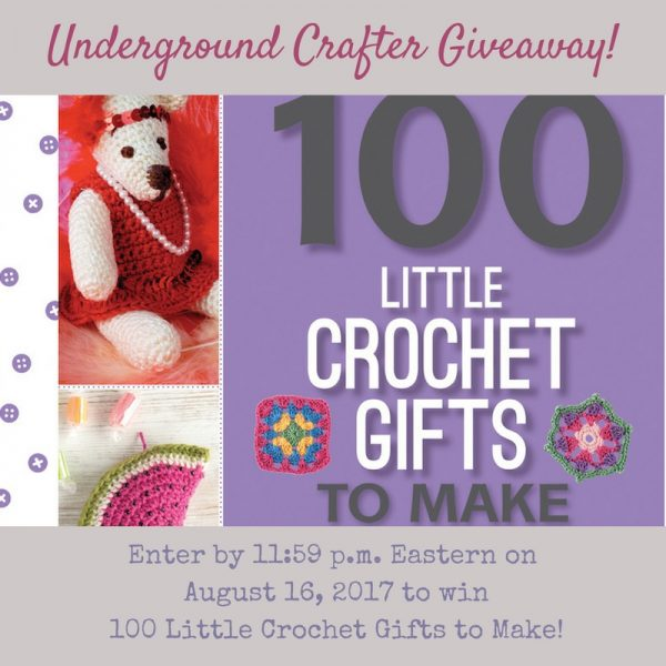 100 Little Crochet Gifts to Make book review on Underground Crafter | Enter through August 16, 2017 for your chance to win a copy.