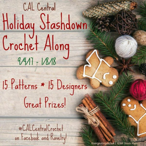 2017 Holiday Stashdown Crochet Along with CAL Central Crochet - Join 15 crochet designers and thousands of crocheters as we count down to the winter holiday season while crocheting gifts and decorations. Share finished project pictures on Underground Crafter for your chance to win awesome prizes including yarn, hooks, patterns, and more from 22 different companies.