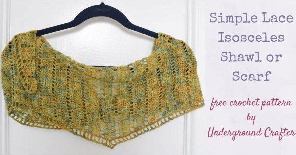 Free crochet pattern: Simple Lace Isosceles Shawl or Scarf in madelinetosh Prairie by Underground Crafter | This simple lace shawl is a perfect cover up to protect against a breeze on a warm night. It also makes a great, lightweight scarf for the colder weather