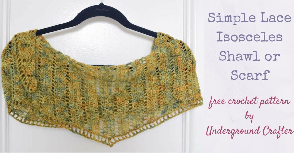 Crochet Pattern: Simple Lace Isosceles Shawl or Scarf