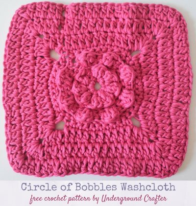 Free crochet pattern: Circle of Bobbles Washcloth free crochet pattern in DMC Natura XL by Underground Crafter   This textured washcloth is great for exfoliating skin and massaging tired muscles.