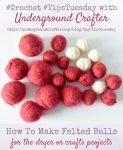 DIY Felted Balls Tutorial by Underground Crafter | Make your own felted balls from wool yarn with this tutorial. Felted balls can be used instead of dryer sheets or for craft projects.