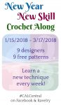 Announcing the New Year, New Skill Crochet Along with CAL Central via Underground Crafter | Get 9 free crochet patterns from 9 designers while learning new crochet stitches and techniques. Share your completed project pictures to enter the end-of-CAL giveaway with prizes from Denise Interchangeable Knitting and Crochet, Lion Brand Yarn, and Search Press North America. #calcentral