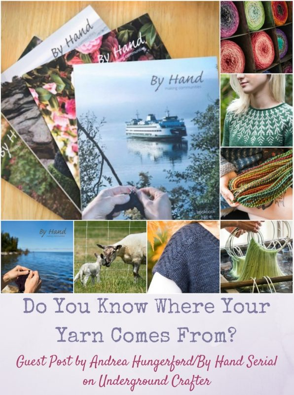 Do You Know Where Your Yarn Comes From? Guest Post by Andrea Hungerford from By Hand Serial on Underground Crafter