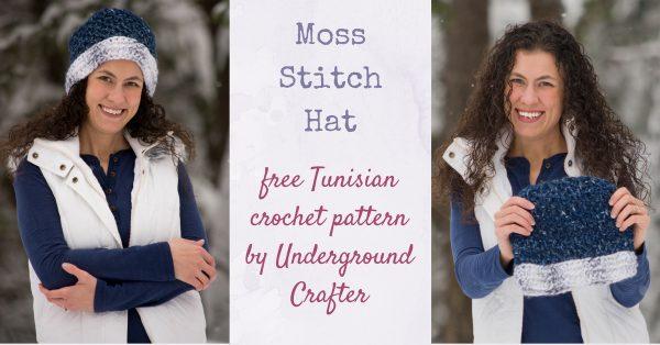 Tunisian Crochet Pattern: Moss Stitch Hat | Underground Crafter