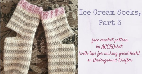 Striped, crocheted socks with heel piece unfinished | Free crochet pattern: Ice Cream Socks, Part 3 by ACCROchet (with tips for making great heels) on Underground Crafter