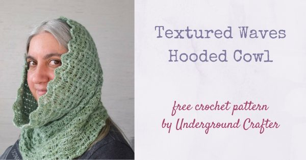 Free crochet pattern: Textured Waves Hooded Cowl by Underground Crafter