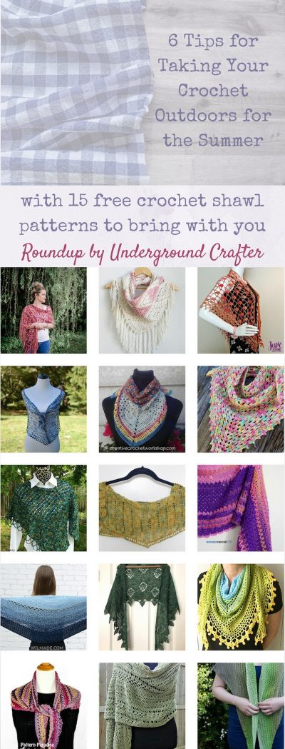 6 Tips for Crocheting Outdoors with 15 Free Crochet Shawl Patterns in Light-Weight Yarns via Underground Crafter