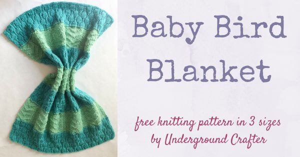 Baby Bird Blanket, free knitting pattern in Lion Brand Heartland in preemie, stroller, and baby blanket sizes by Underground Crafter