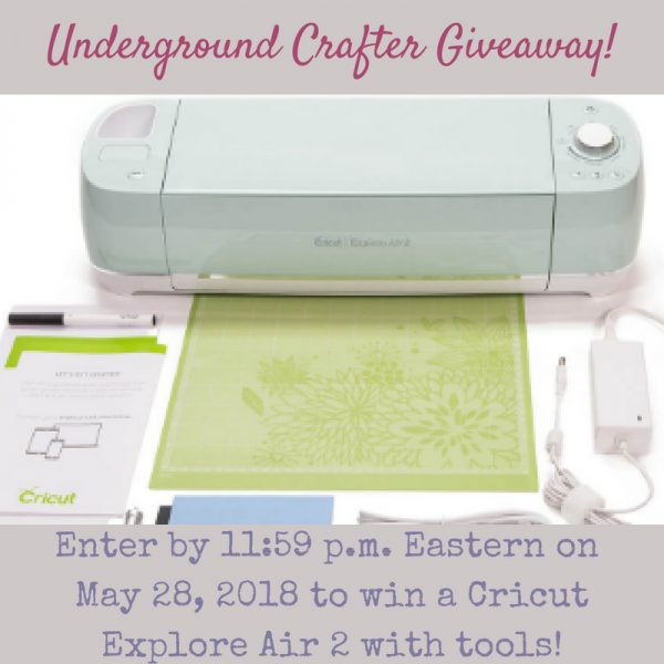 Cricut Explore Air 2 giveaway on Underground Crafter
