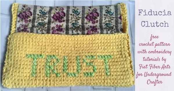 Fiducia Clutch, free Tunisian crochet pattern with embroidery tutorials by Fiat Fiber Arts for Underground Crafter