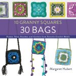 10 Granny Squares, 30 Bags by Margaret Hubert - and giveaway on Underground Crafter