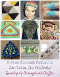 9 Free Crochet Patterns for Triangle Projects via Underground Crafter