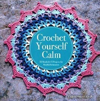 Book review: Crochet Yourself Calm with Petal Mandala pattern by Carmen Heffernan via Underground Crafter