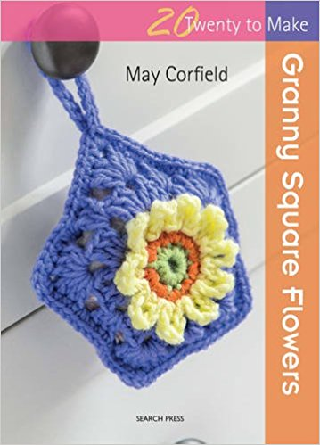 Granny Square Flowers by May Corfield (book review with Rose pattern excerpt via Underground Crafter) - cover