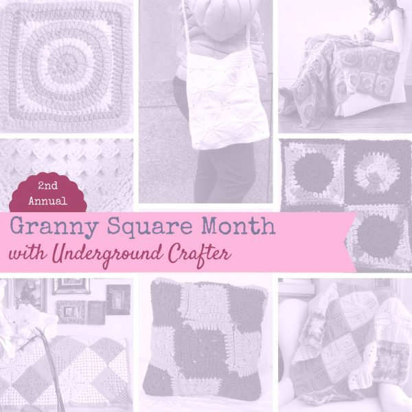 Granny Square Month 2018 on Underground Crafter ] 30 days of granny square patterns, inspiration, and giveaways!