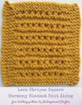 Free knitting pattern: Lace Stripes Square in Lion Brand Vanna's Choice by Underground Crafter | Harmony Blanket Knit Along