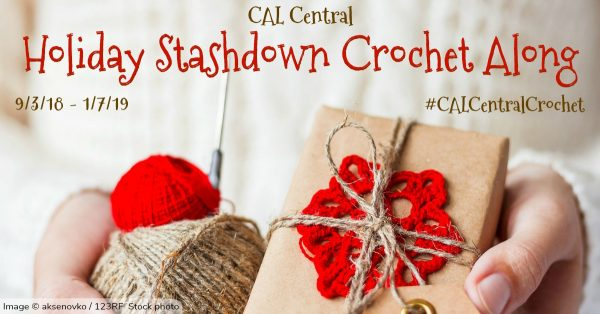 2018 Holiday Stashdown Crochet Along with CAL Central - 15 designers, 15 free crochet patterns, great prizes!