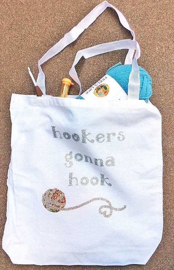 Make a Crocheters Gonna Crochet Iron-On Project Bag with Cricut by Underground Crafter - Hookers Gonna Hook alternative project