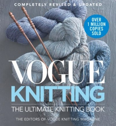 Book Review: Vogue Knitting: The Ultimate Knitting Book (Copmletely Revised & Updated) via Underground Crafter