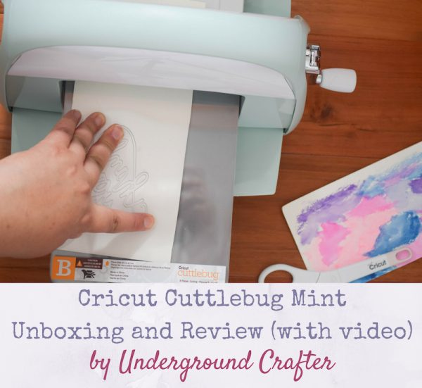 Cricut Cuttlebug Mint Unboxing and Review with video by Underground Crafter