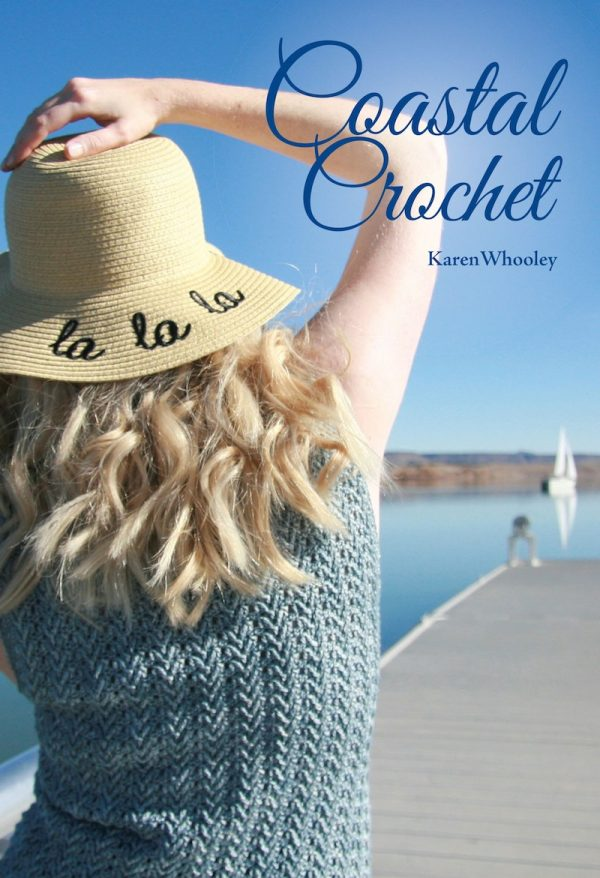 How To Work with Hand Dyed Yarn by Karen Whooley for Underground Crafter - Coastal Crochet cover