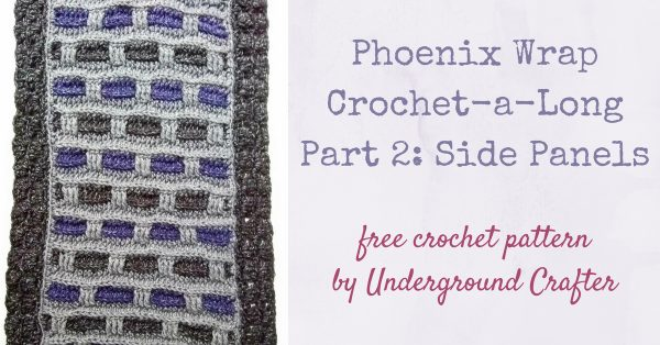 Phoenix Wrap Crochet-a-Long in Lion Brand Jeans by Underground Crafter - Part 2 Side Panels