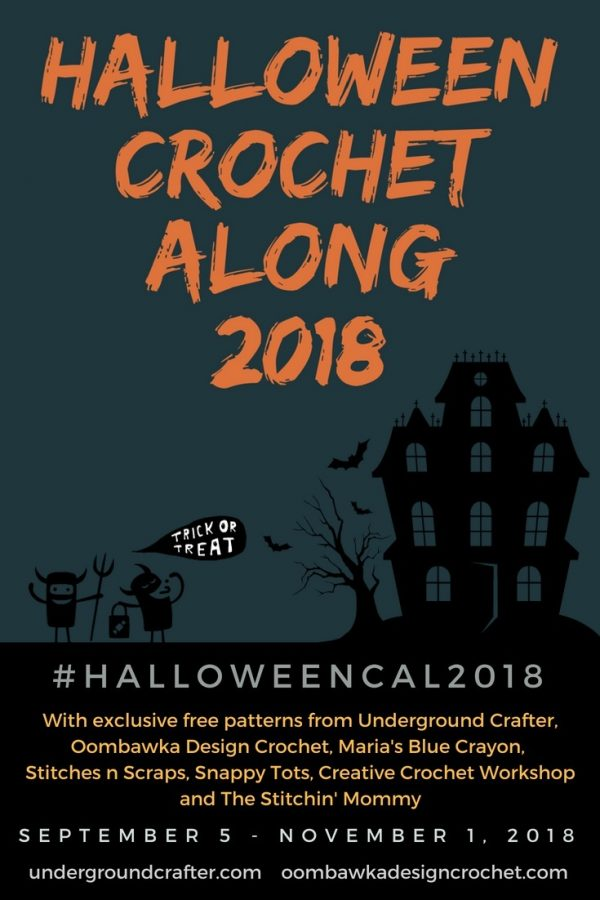 2018 Halloween Crochet Along with Oombawka Design Crochet and Underground Crafter