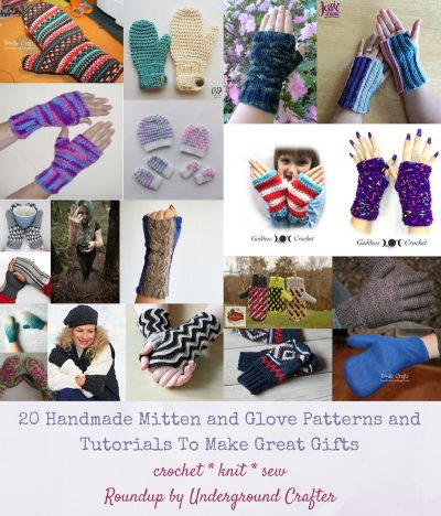 20 Free Handmade Mitten and Glove Patterns and Tutorials To Make Great Gifts via Underground Crafter