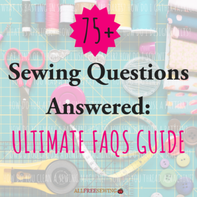 Underground Crafter's Sewing Tips & Resources for Beginners from Your Favorite Bloggers | 75+ Sewing Questions Answered via AllFreeSewing