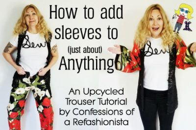 Underground Crafter's #Sewing Tips & Resources for Beginners from Your Favorite Bloggers | How To Add Sleeves to Just About Anything by Confessions of a Refashionista