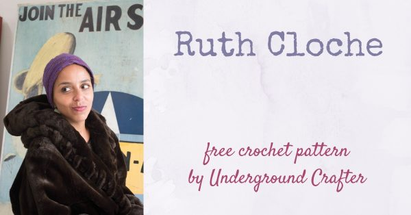 Free crochet pattern: Ruth Cloche in Dream in Color Classy by Underground Crafter