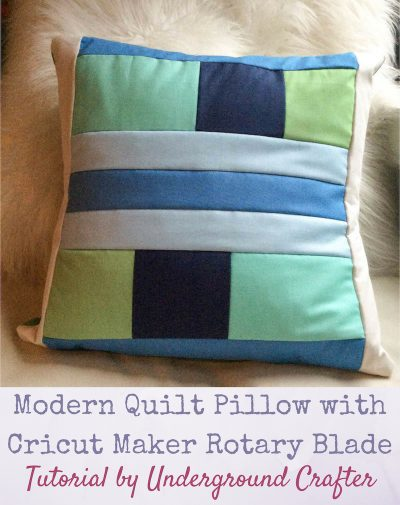 Modern Quilt Pillow with Cricut Maker Rotary Blade tutorial by Underground Crafter