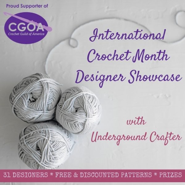 2019 International Crochet Month Designer Showcase with Underground Crafter - square