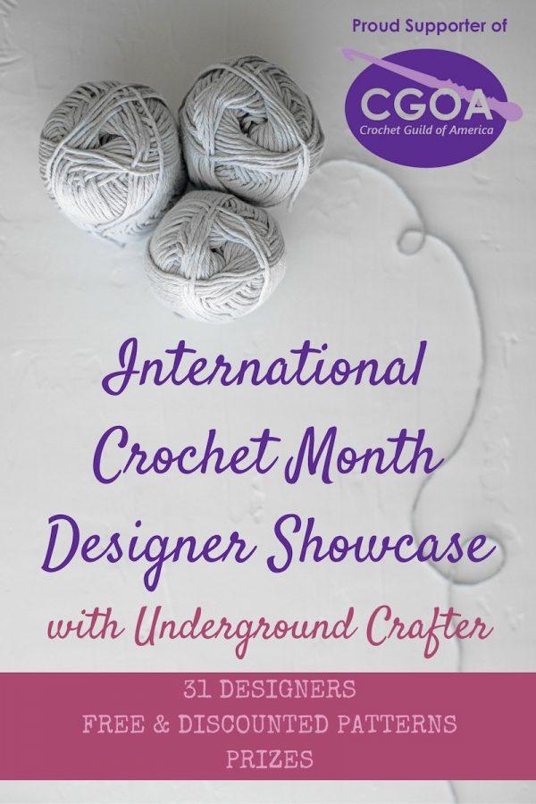 2019 International Crochet Month Designer Showcase with Underground Crafter - vertical