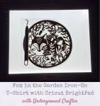 Fox in the Garden Iron-On T-Shirt with Cricut BrightPad via Underground Crafter