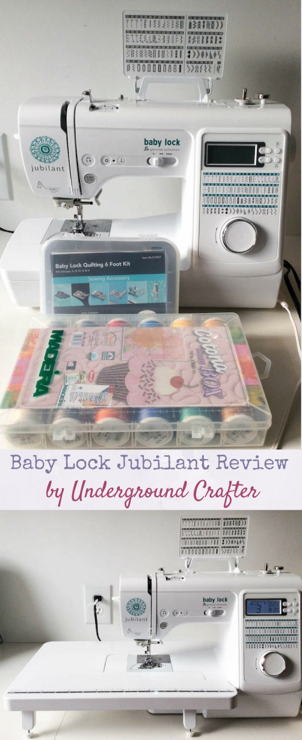 Baby Lock Jubilant review by Underground Crafter - Whether you're looking for a portable sewing machine to take to classes or craft nights, or a small but full-featured machine that doesn't take up too much space at home, or a sturdy, yet affordable sewing machine, you'll find something to love about the Baby Lock Jubilant.